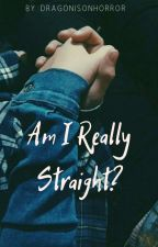 Am I really straight?  by dragonisonhorror