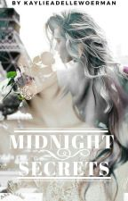 Midnight Secrets by KaylieAdelleWoerman