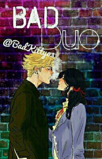 Bad Duo [DOKONČENO]