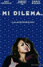 Mi Dilema by Laura50026