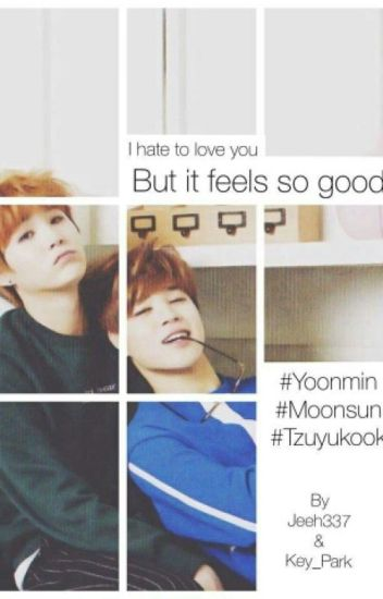 I Hate To Love You But It Feels So Good | Yoonmin
