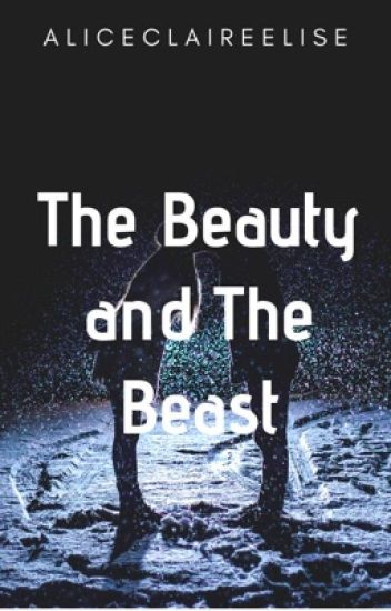 The Beauty and The Beast, tome 1, Terminé