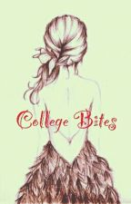 College Bites by Flawless_Cassidy