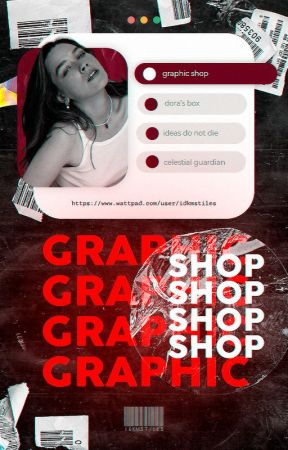 graphic shop ━ open by idkmstiles