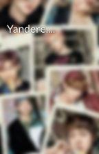 Yandere.... by Winni17