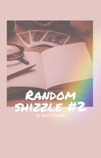 Random shizzle #2 {voltooid}