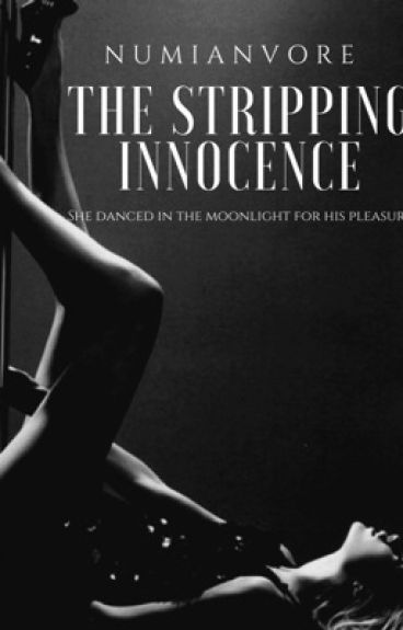 The Stripping Innocence ||On Hold||