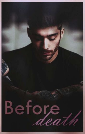 Before Death || Ziam
