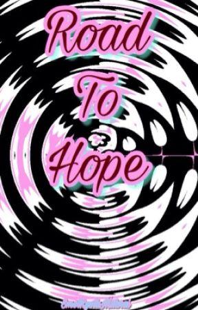 The Road to Hope! by SmolRyotaMitarai