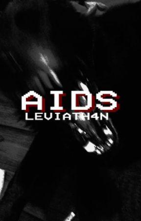 AIDS - Joshler // ITA by LEVIATH4N