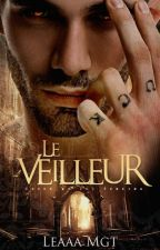 Le Veilleur by LeaaaMgt