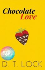 Chocolate Love (Yaoi)© by roperez2001