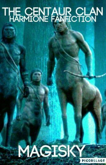 The Centaur Clan- Harmione Fanfiction