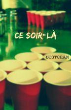 Ce Soir-Là by BostChan