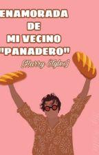 Enamorada De Mi Vecino Panadero © (Harry Y Tu) by KeylaAnaniStyles
