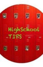HighSchool TIPS by lanaxoxo16