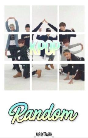 Kpop Random by _Kkpoptrashh_