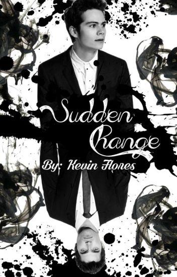 Sudden Change |Sterek|