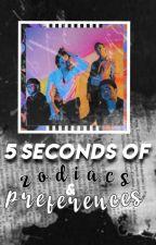 5 Seconds of Zodiacs/Preferences by kaczjanek