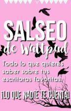 SALSEO WATTPAD by MeliTeInforma
