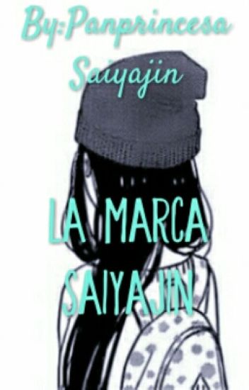 La marca Saiyajin ||Trupan||