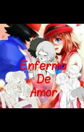 Enferma de Amor-2°Temporada(PAUSADA) by Josu347