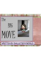The Big Move by balletismyworld