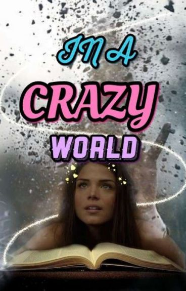 In A Crazy World