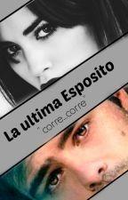 La Ultima Esposito by karito1318