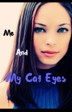 Me And My Cat Eyes by nekonian-chan