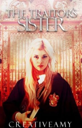 The Traitor's Sister | Mauraders Era Story ~> COMPLETED by creativeamy