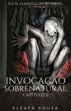 Invocação Sobrenatural - Vol. 2 by elzafasa