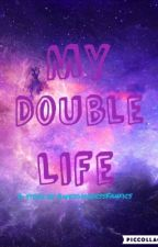 My Double Life by alishaoberoi