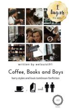 Coffee, Books and Boys by welouist91