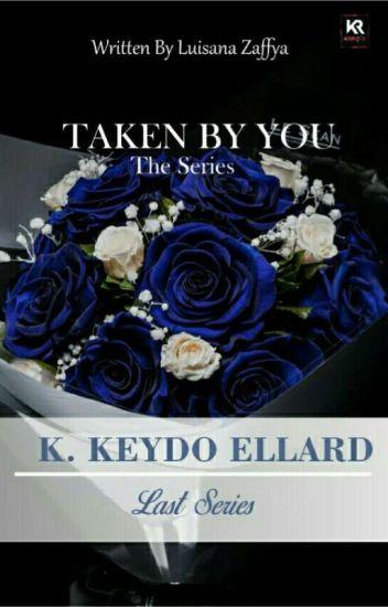 Taken by You 2 (K.Keydo Ellard)