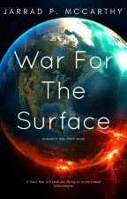 War for the Surface  by JarradMcCarthy