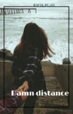 Damn Distance |Juanpa Zurita| by Zurita_My_Life