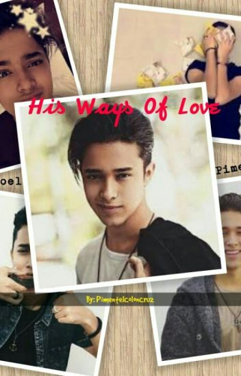 His Ways Of Love-[Joel Pimentel]