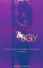 SUGAR & JOY by QueenOfDisco