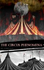 The Circus Phenomena ..FNAFHSFREAKSHOW.. by Yoru_san
