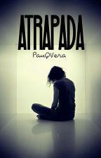 Atrapada [APDTSTYY 2] by PawQVera