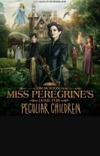 Miss. Peregrine's School for Peculiar Children By: Ransom Riggs by AleighBoleware