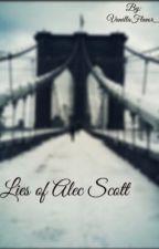 Lies of Alec Scott by VanillaFlavor_