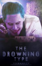 The Drowning Type  | The Joker by GrammarJew