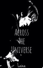 Across the Universe  (Beatles Fanfiction) by paulmcfartney