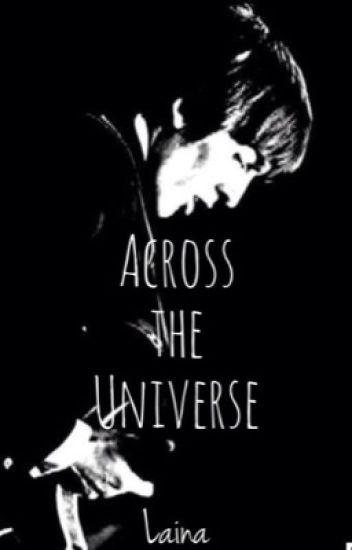 Across the Universe  (Beatles Fanfiction)