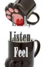 Look, Listen, Feel by 13AnnAnnnn