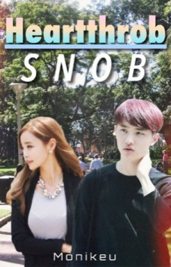 Heartthrob Snob // D.O.