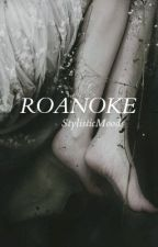 Roanoke [h.s.]  by StylisticMoods