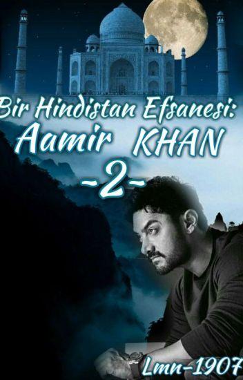 Bir Hindistan Efsanesi: Aamir KHAN ~2~